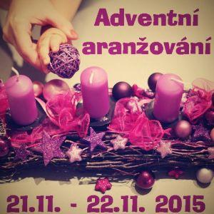 Adventní aranžování 2015